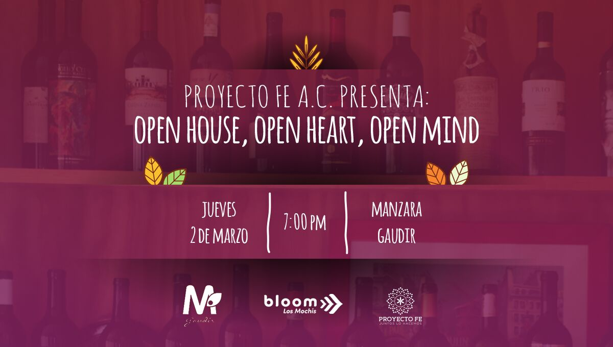 Open House, Open Heart, Open Mind: Bloom Los Mochis