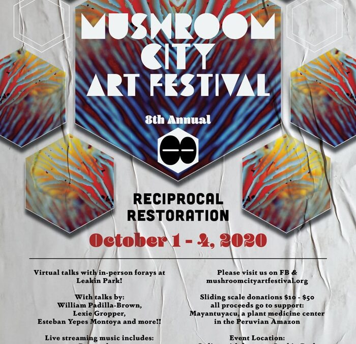 Mushroom City Art Festival Oct 1-4 2020